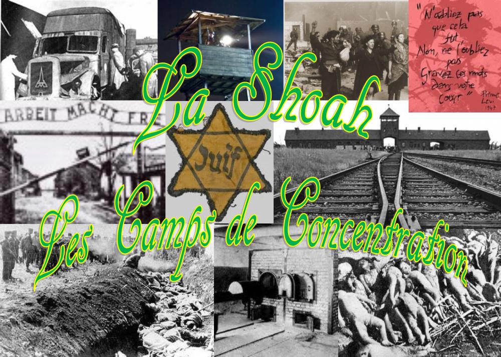 La Shoah, les Camps de Concentration